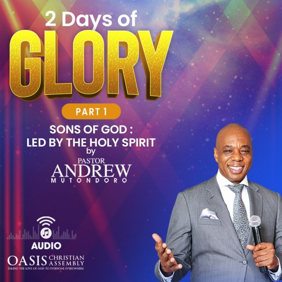 2 Days Of Glory Sandton Sons Of God - Led By The Holy Spirit (Audio)