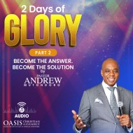 2 Days Of Glory Sandton: BECOME THE ANSWER - BECOME THE SOLUTION(Audio)