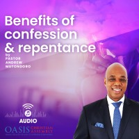 Benefits of Confession and Repentance Part 3 of 3 (audio)