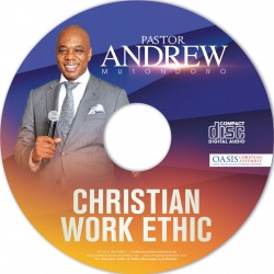 Christian work ethic (audio) - Pastor Andrew Mutondoro