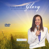 You Are His Glory (Video) - Pastor Bernadette Mutondoro