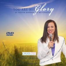 You Are His Glory (Video) - Pastor Bernadette Mutondoro