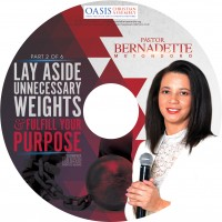 Lay Aside Unnecessary Weights & Fulfil Your Purpose Part 2 (Audio)