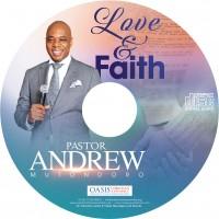 Love and Faith (audio) - Pastor Andrew Mutondoro
