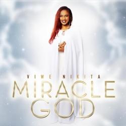 Miracle God - Viwe nikita